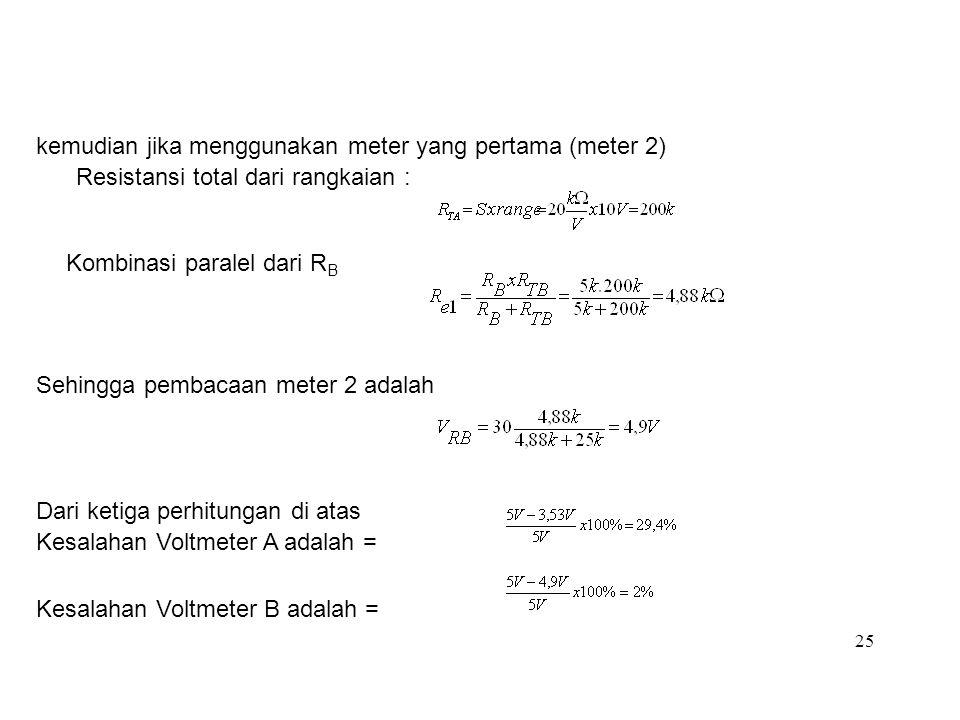 kemudian jika menggunakan meter yang pertama (meter 2)