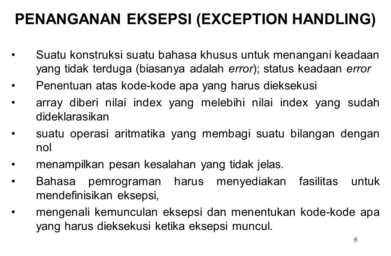 PENANGANAN EKSEPSI (EXCEPTION HANDLING)