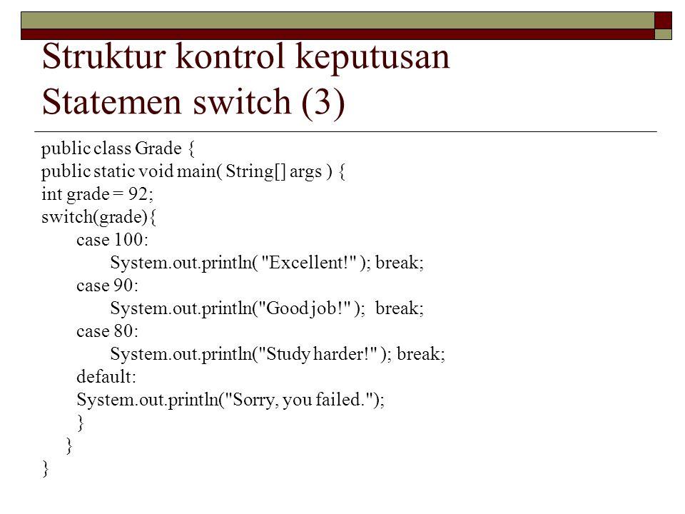 Struktur kontrol keputusan Statemen switch (3)