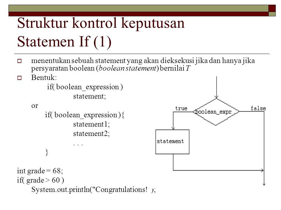 Struktur kontrol keputusan Statemen If (1)