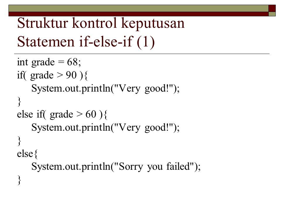 Struktur kontrol keputusan Statemen if-else-if (1)