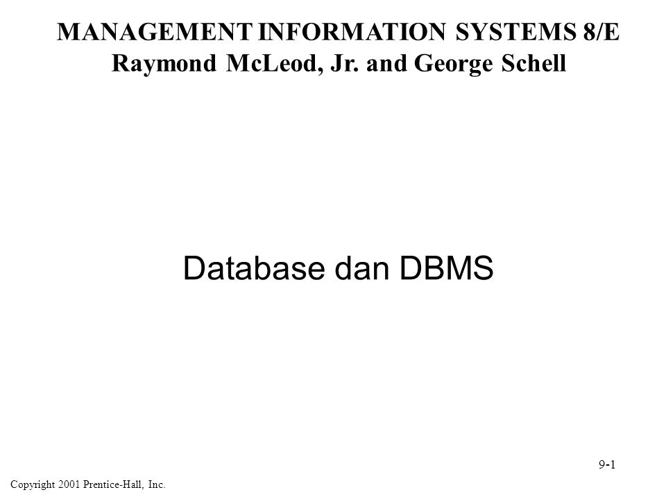 Database dan DBMS MANAGEMENT INFORMATION SYSTEMS 8/E