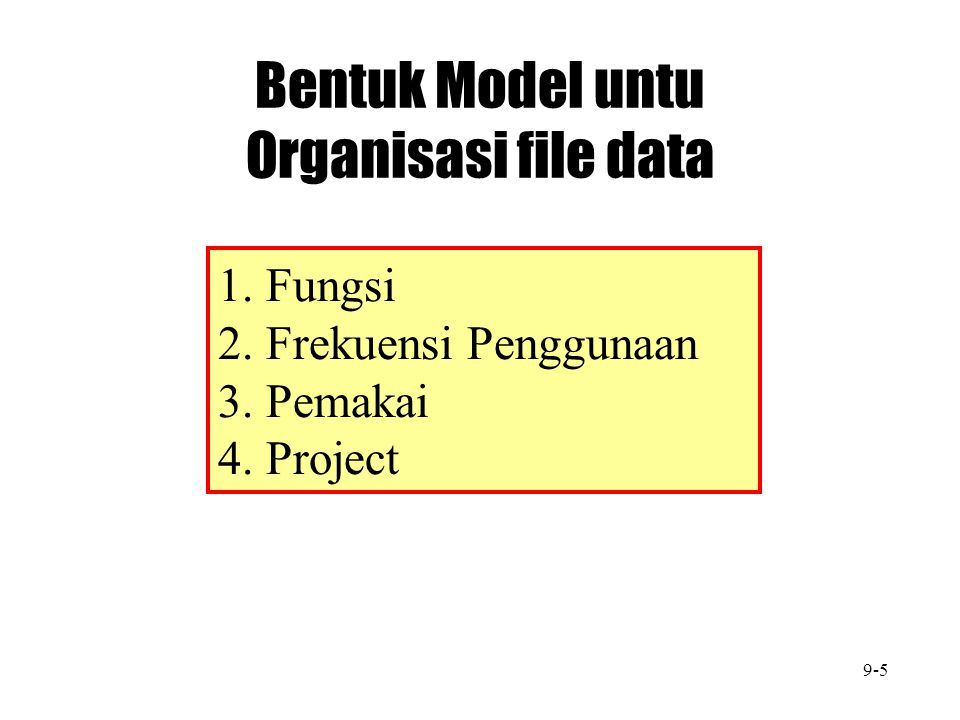Bentuk Model untu Organisasi file data
