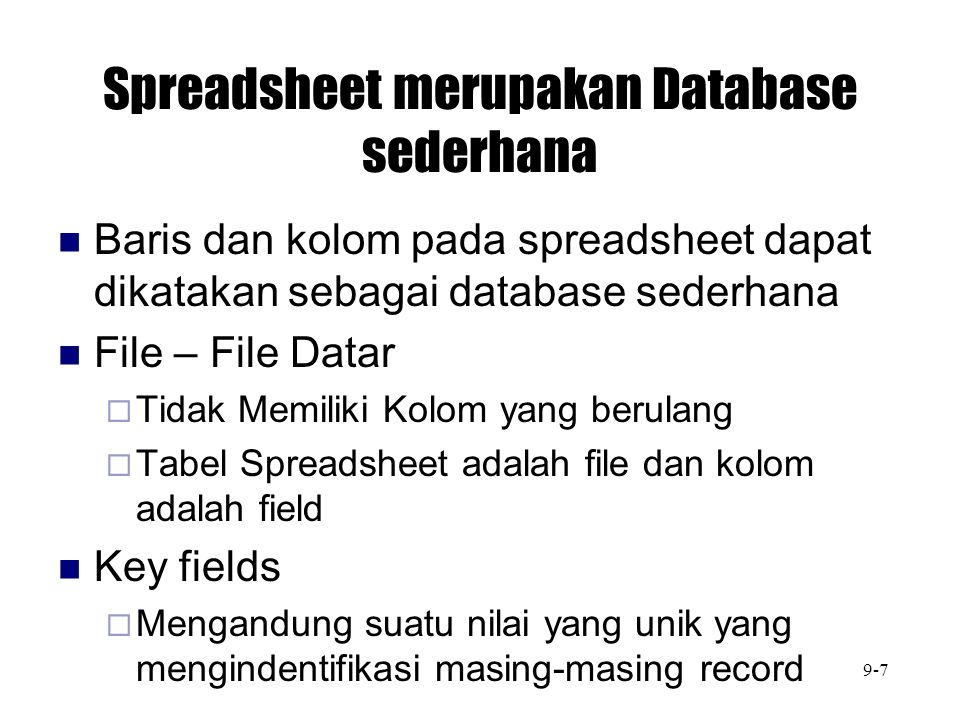 Spreadsheet merupakan Database sederhana