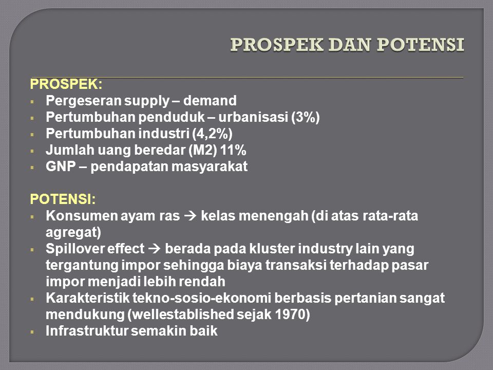 PROSPEK DAN POTENSI PROSPEK: Pergeseran supply – demand