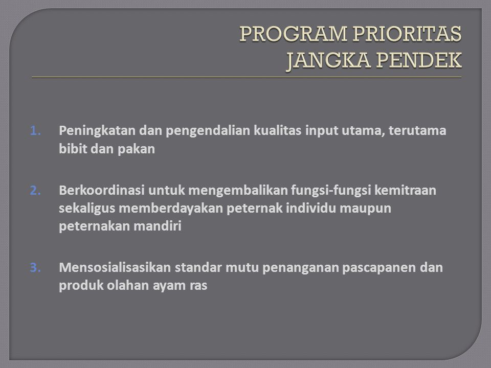 PROGRAM PRIORITAS JANGKA PENDEK