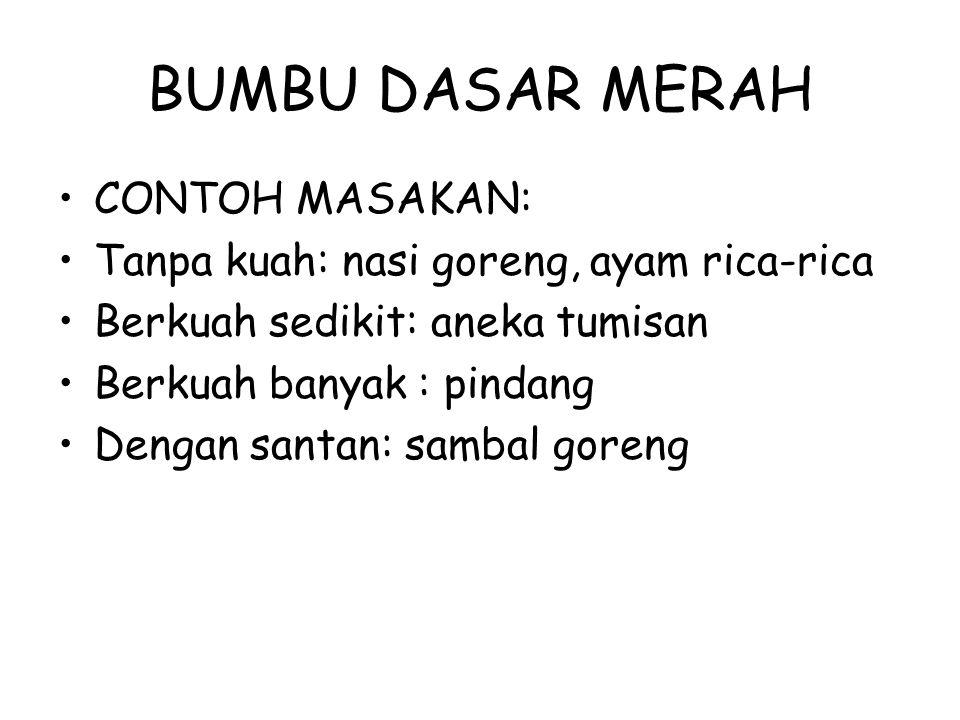 BUMBU DASAR MERAH CONTOH MASAKAN: