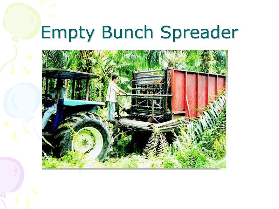 Empty Bunch Spreader