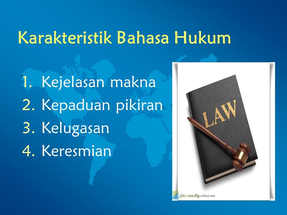 Karakteristik Bahasa Hukum