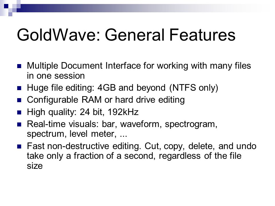GoldWave: General Features