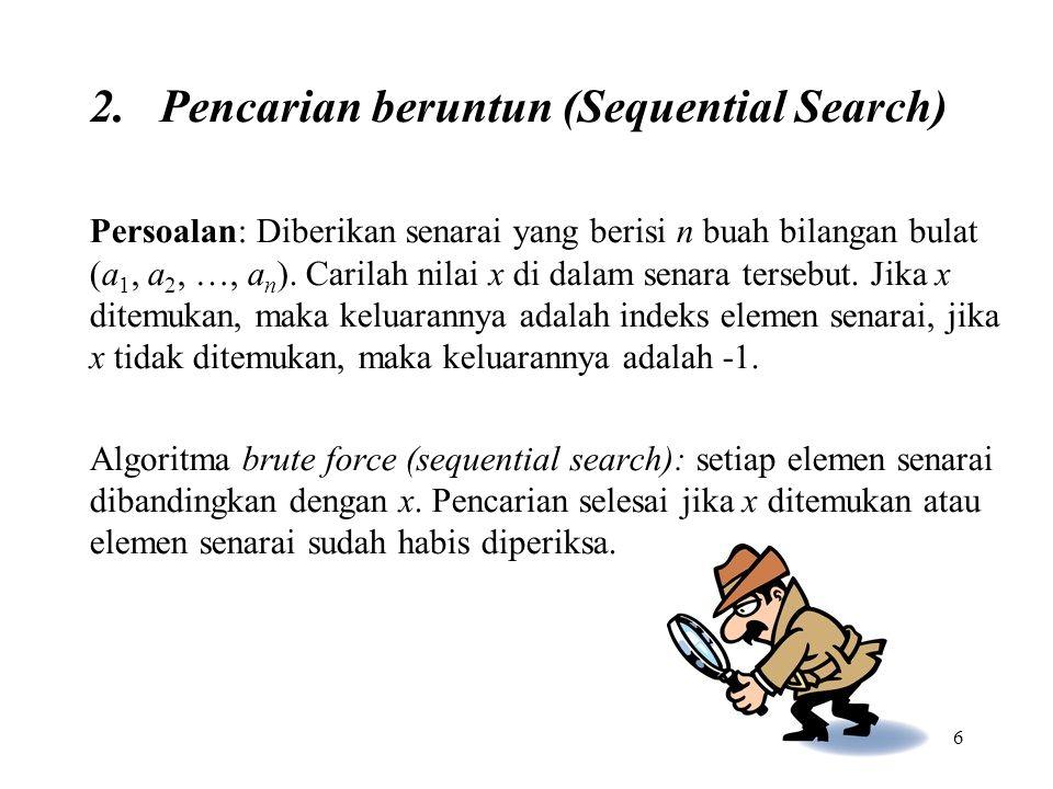 Pencarian beruntun (Sequential Search)