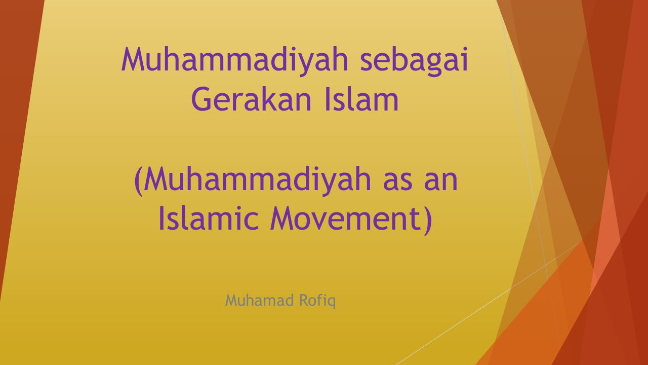 Muhammadiyah sebagai Gerakan Islam (Muhammadiyah as an Islamic Movement)