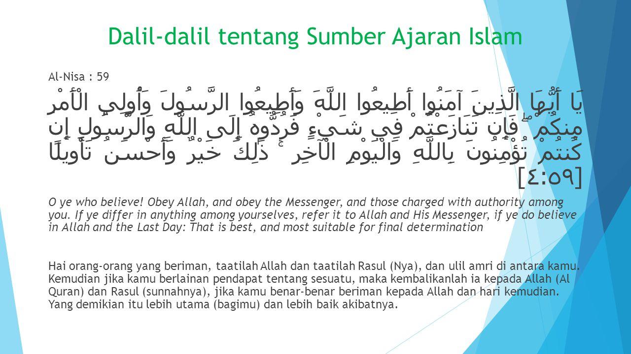 Dalil-dalil tentang Sumber Ajaran Islam