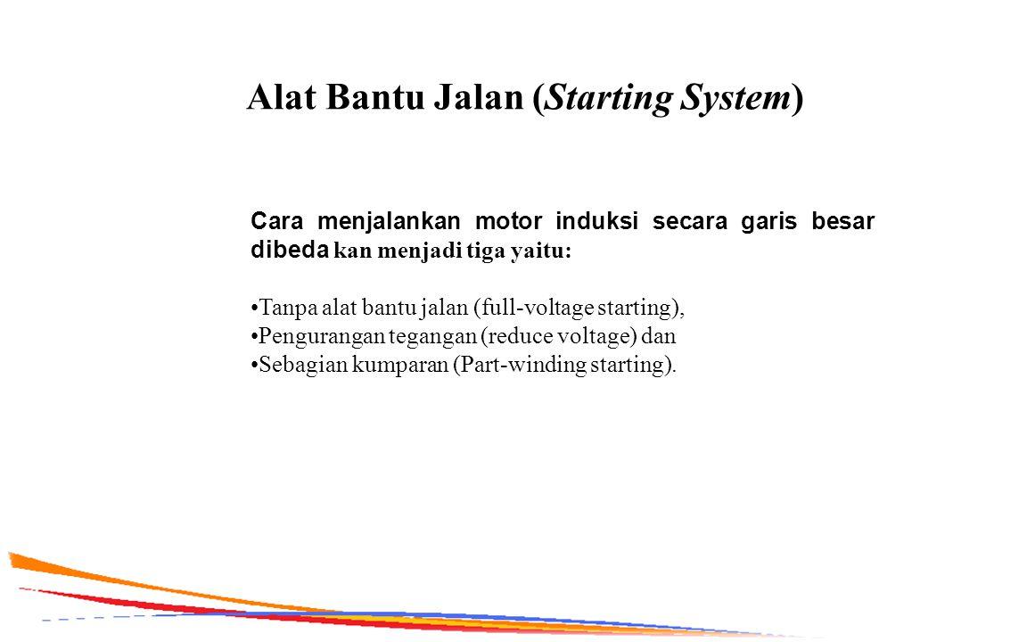 Alat Bantu Jalan (Starting System)