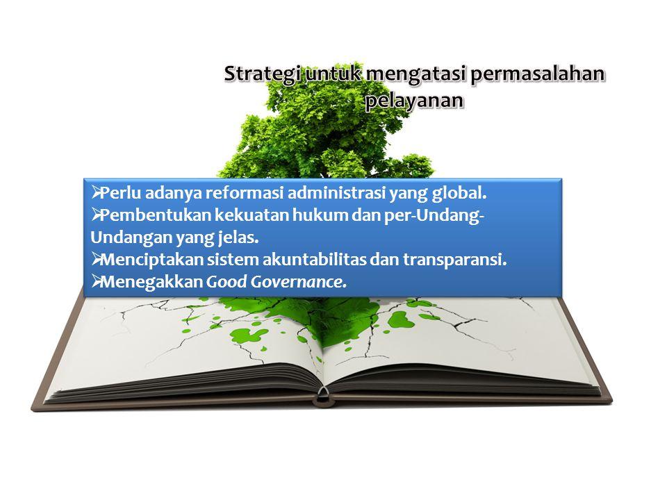 Strategi untuk mengatasi permasalahan pelayanan