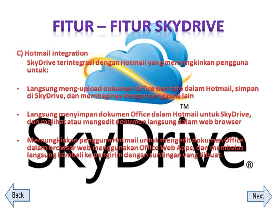 FITUR – FITUR SKYDRIVE C) Hotmail integration