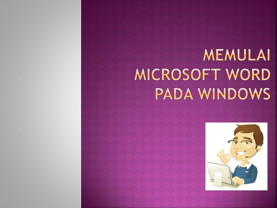 Memulai microsoft word pada windows