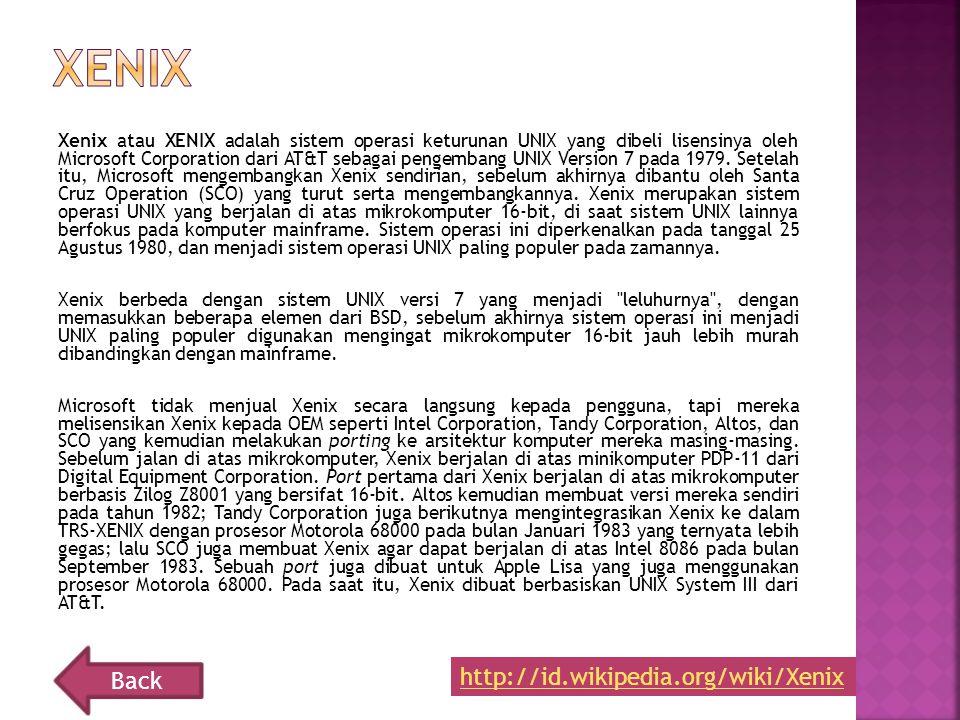 Xenix Back http://id.wikipedia.org/wiki/Xenix