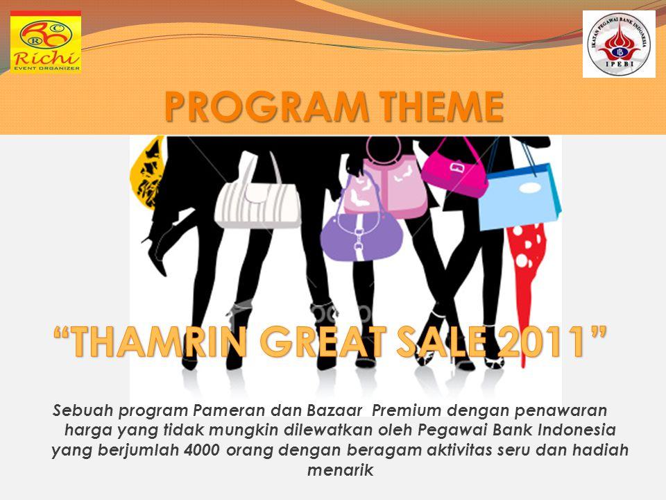 PROGRAM THEME THAMRIN GREAT SALE 2011