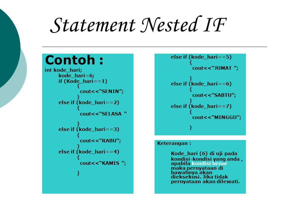 Statement Nested IF Contoh :