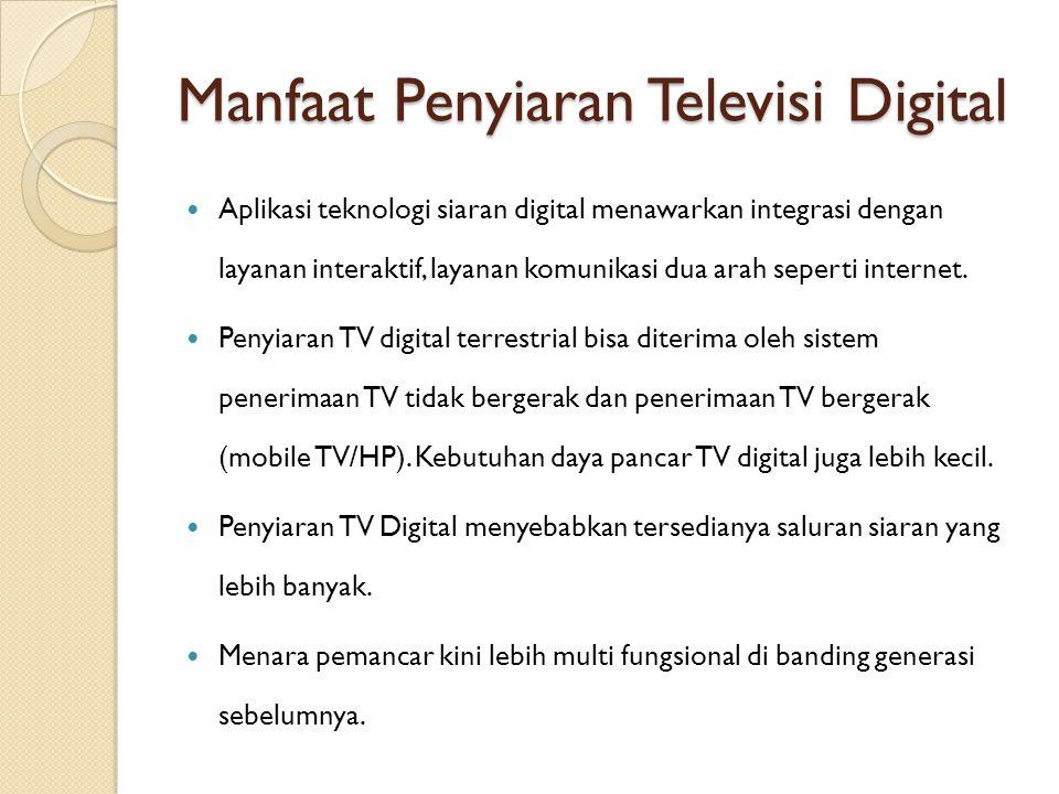 Manfaat Penyiaran Televisi Digital