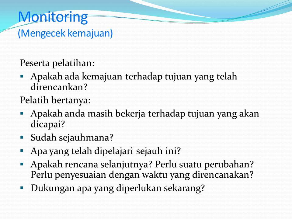 Monitoring (Mengecek kemajuan)