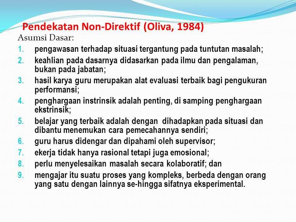 Pendekatan Non-Direktif (Oliva, 1984)