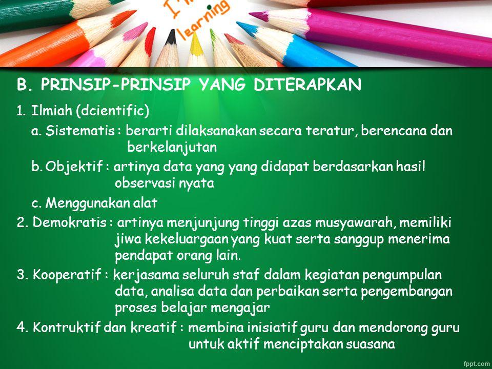 B. PRINSIP-PRINSIP YANG DITERAPKAN