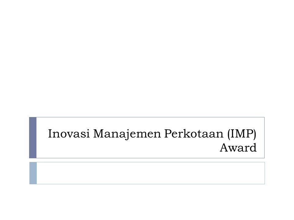 Inovasi Manajemen Perkotaan (IMP) Award