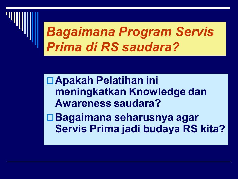 Bagaimana Program Servis Prima di RS saudara