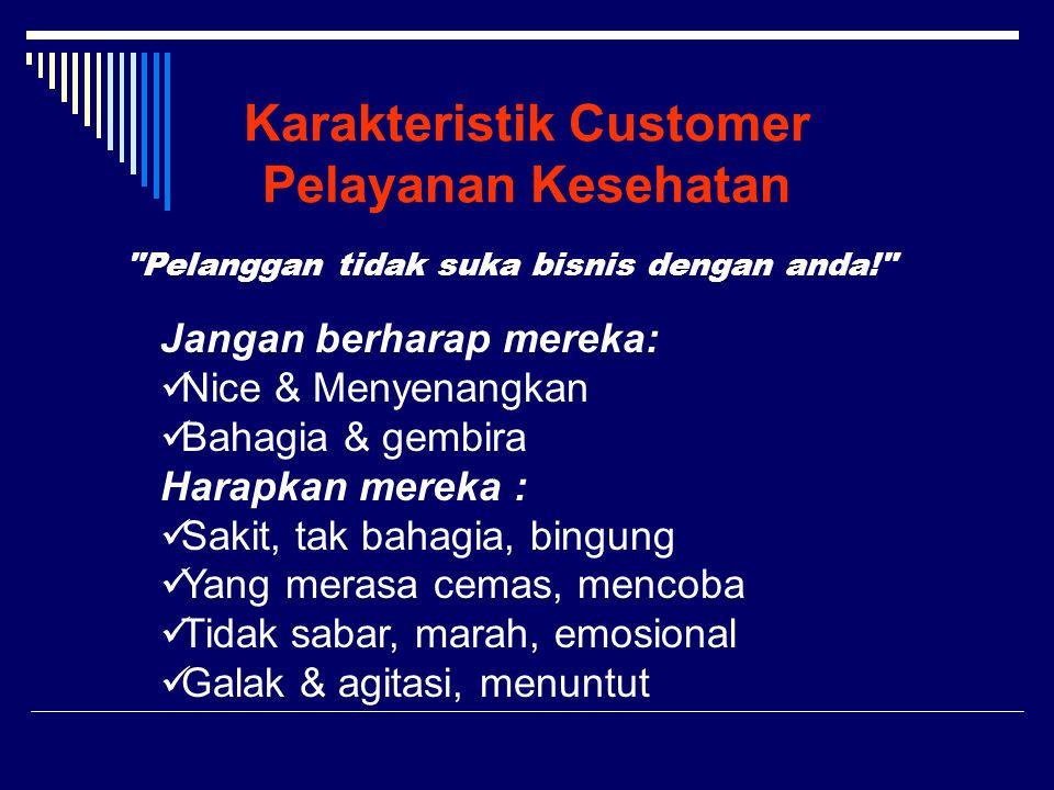 Karakteristik Customer Pelayanan Kesehatan