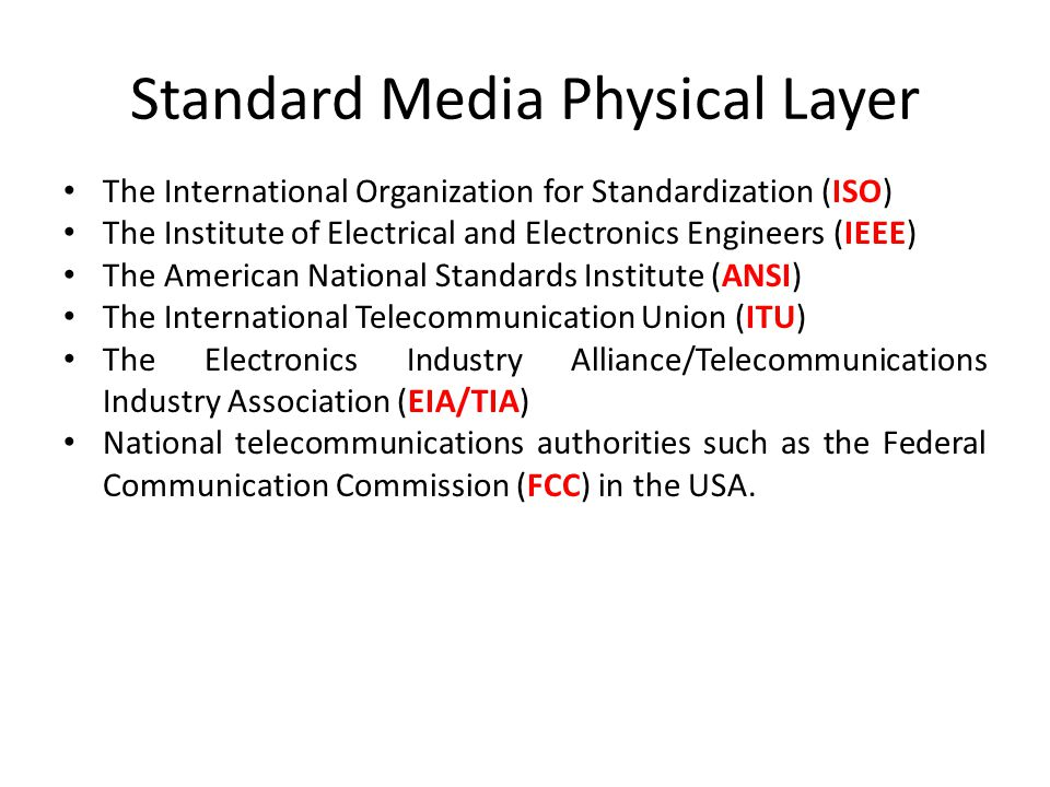 Standard Media Physical Layer