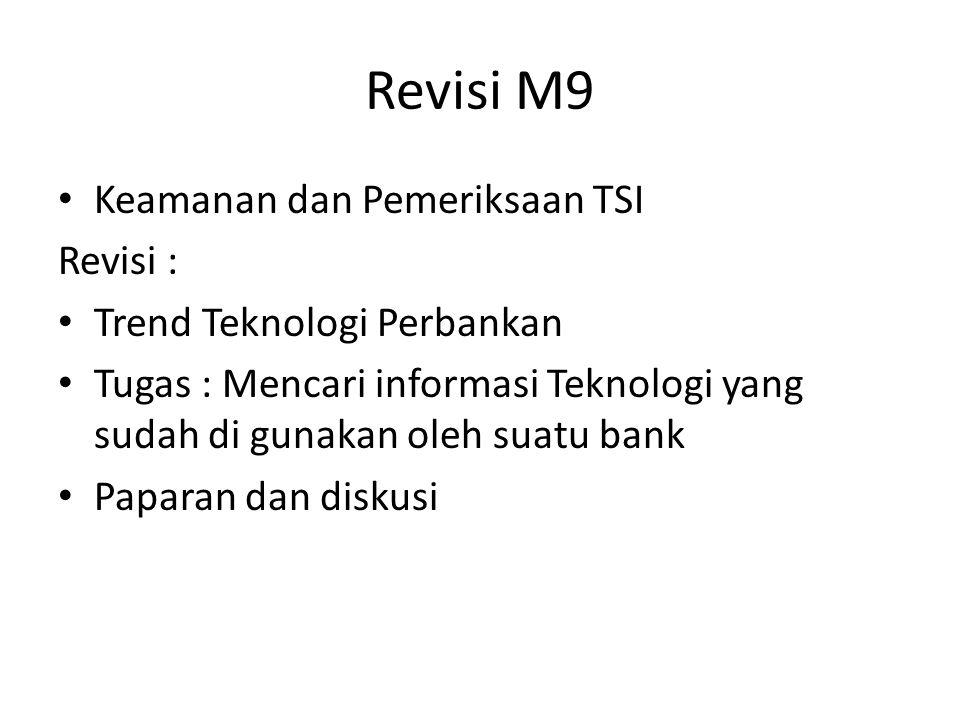 Revisi M9 Keamanan dan Pemeriksaan TSI Revisi :