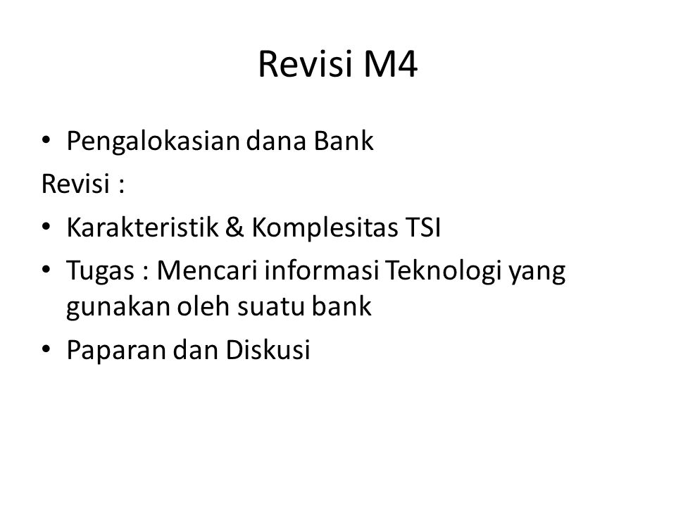 Revisi M4 Pengalokasian dana Bank Revisi :