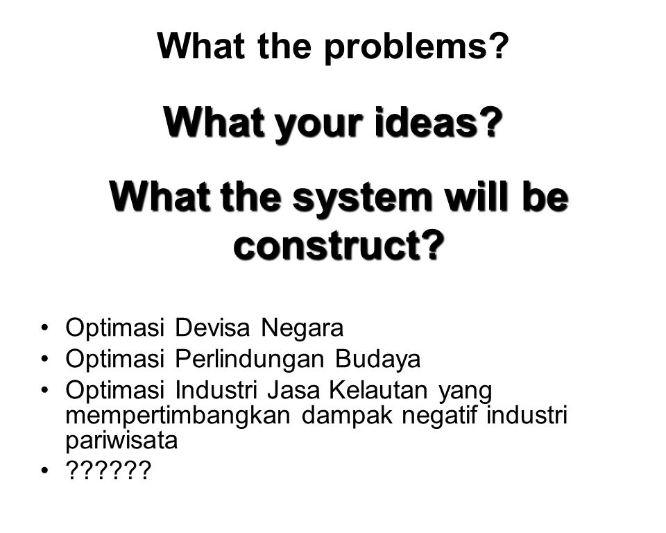 What the system will be construct