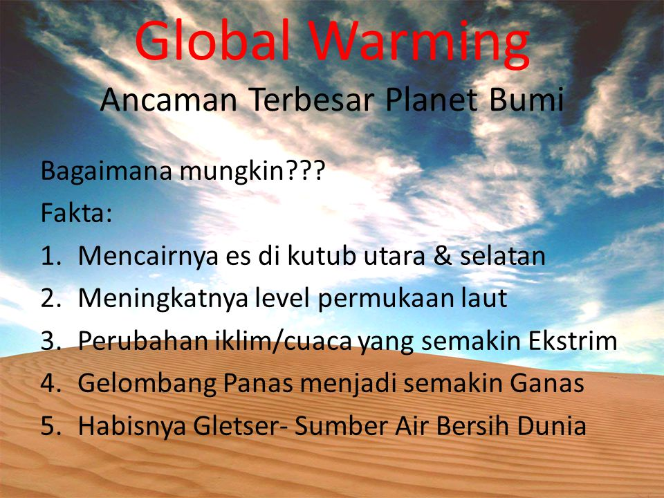 Global Warming Ancaman Terbesar Planet Bumi