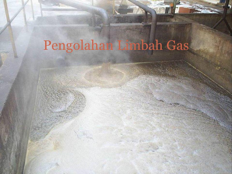 Pengolahan Limbah Gas
