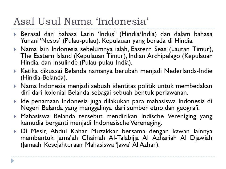 Asal Usul Nama 'Indonesia'