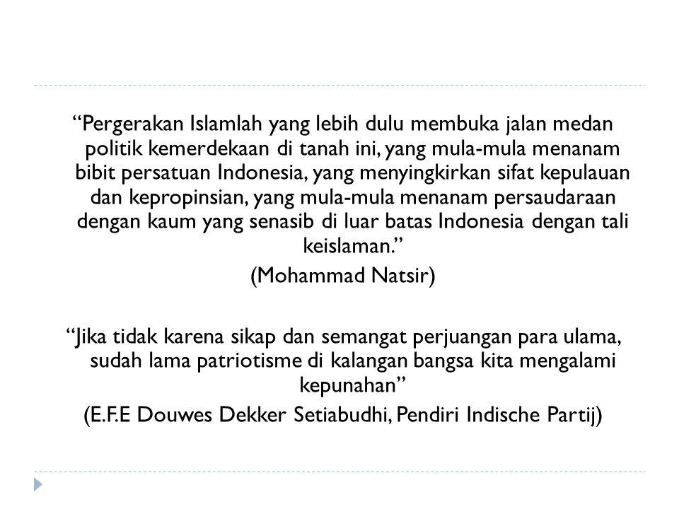 (E.F.E Douwes Dekker Setiabudhi, Pendiri Indische Partij)
