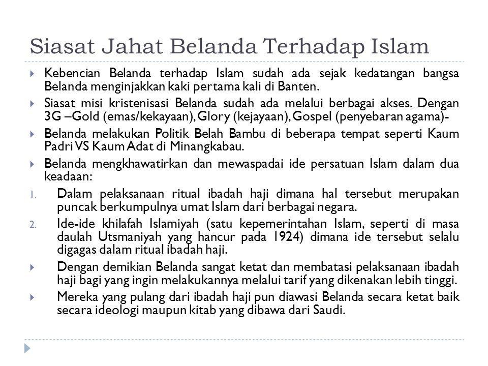 Siasat Jahat Belanda Terhadap Islam