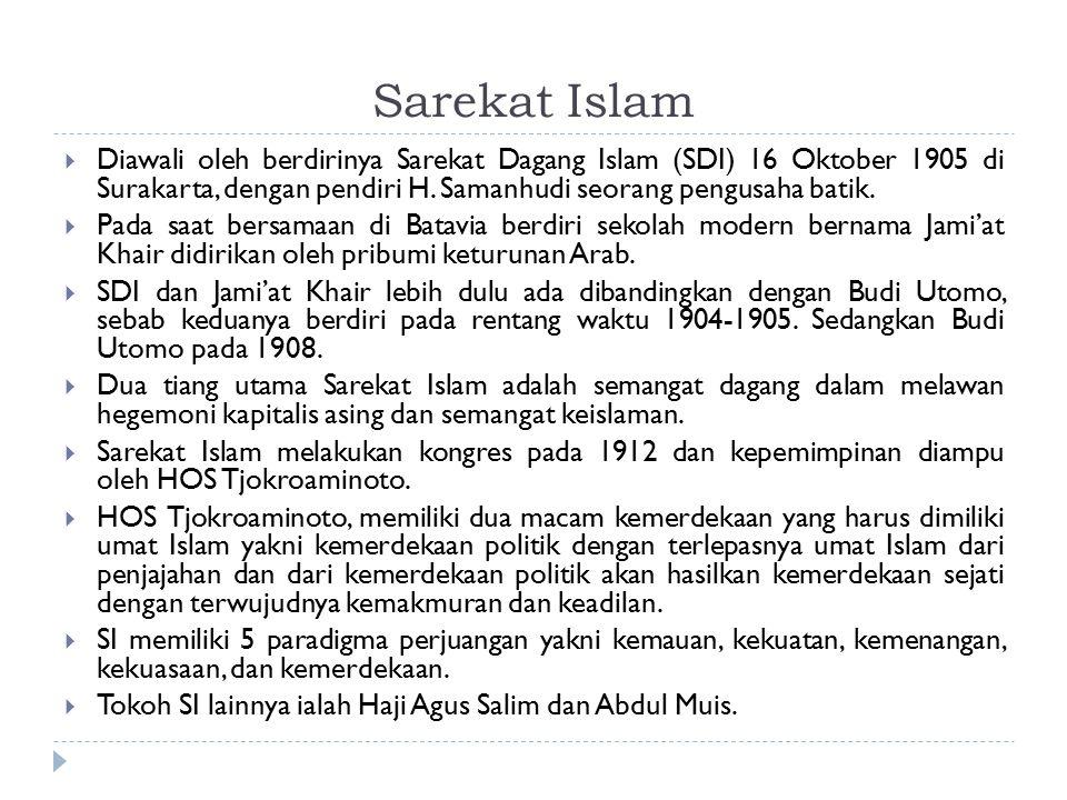 Sarekat Islam Diawali oleh berdirinya Sarekat Dagang Islam (SDI) 16 Oktober 1905 di Surakarta, dengan pendiri H. Samanhudi seorang pengusaha batik.