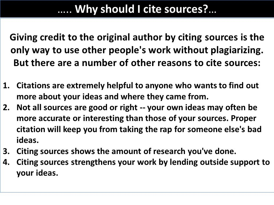 ….. Why should I cite sources …