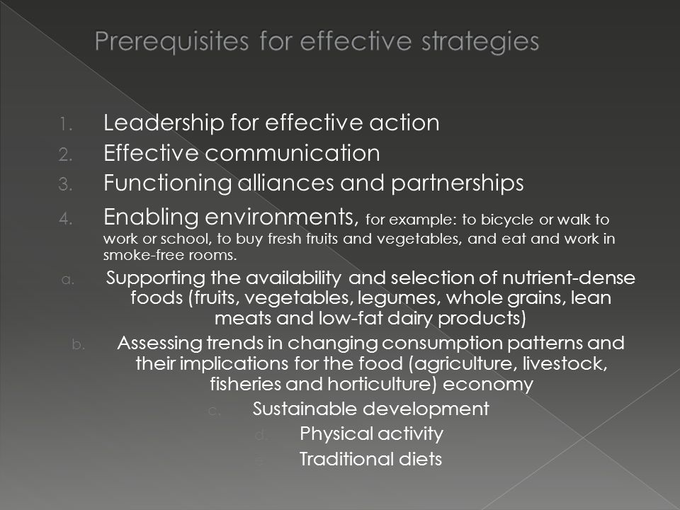 Prerequisites for effective strategies