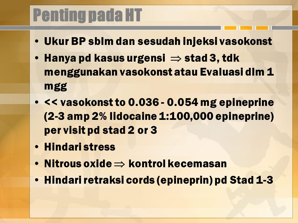 Penting pada HT Ukur BP sblm dan sesudah injeksi vasokonst