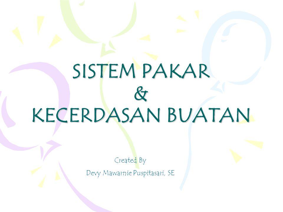 SISTEM PAKAR & KECERDASAN BUATAN