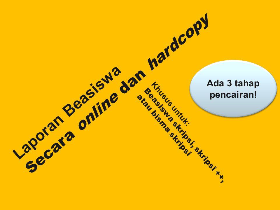 Secara online dan hardcopy
