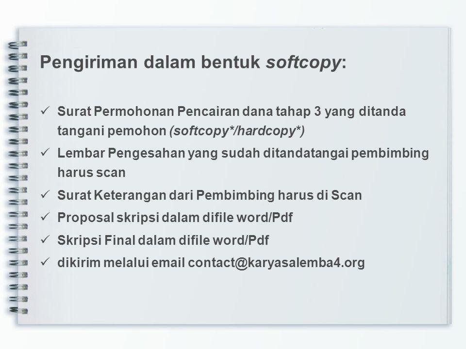 Pengiriman dalam bentuk softcopy: