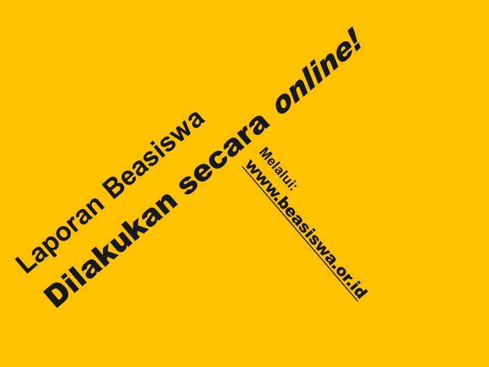 Dilakukan secara online!