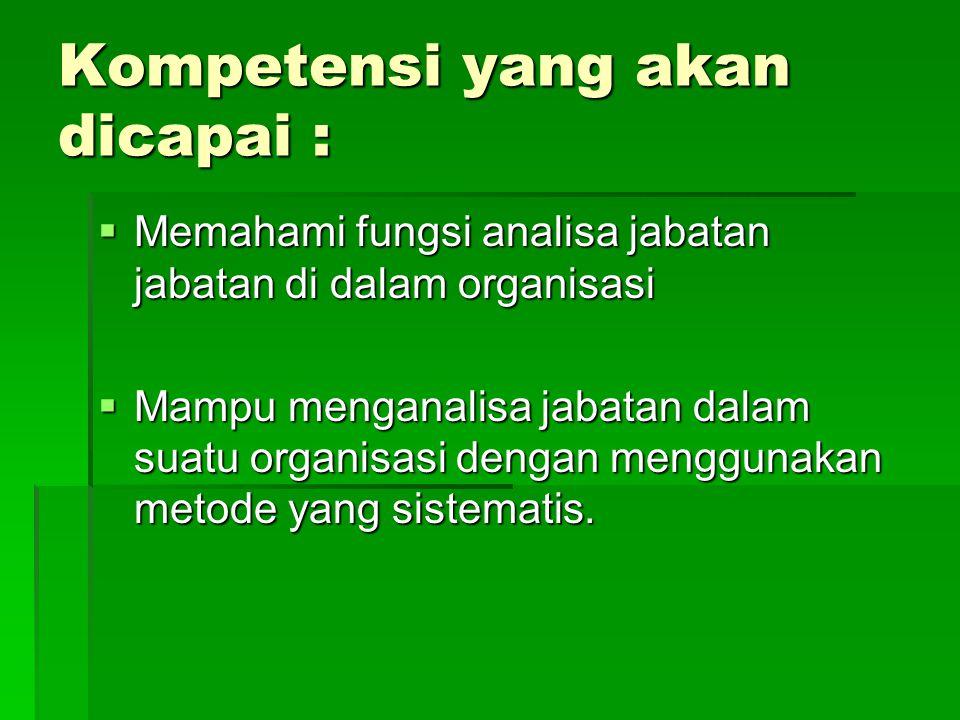 Kompetensi yang akan dicapai :