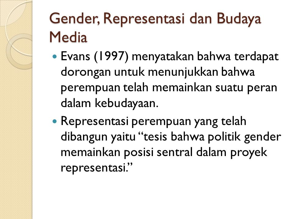 Gender, Representasi dan Budaya Media